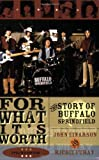 img - for For What It's Worth: The Story of Buffalo Springfield book / textbook / text book