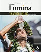 Triathlon Lumina(トライアスロン・ルミナ) 2016年 06 月号 [雑誌]