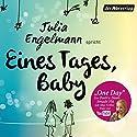 Eines Tages, Baby: Poetry Slam-Texte Hörbuch von Julia Engelmann Gesprochen von: Julia Engelmann