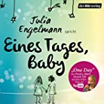Eines Tages, Baby. Poetry Slam-Texte