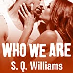 Who We Are: FireNine, Book 2 | S. Q. Williams