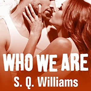 Who We Are: FireNine, Book 2 | [S. Q. Williams]