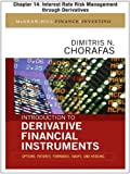 img - for Introduction to Derivative Financial Instruments, Chapter 14 - Interest Rate Risk Management through Derivatives (McGraw-Hill Finance & Investing) book / textbook / text book