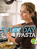 Everyday Pasta (0307346587) by De Laurentiis, Giada