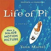 Life of Pi (       UNABRIDGED) by Yann Martel Narrated by Jeff Woodman