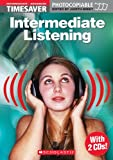 Intermediate Listening with Double CD (Timesaver)