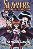 Slayers Super-Explosive Demon Story Volume 6 (Slayers Super-Explosive Demon Story) (1586649302) by Kanzaka, Hajime