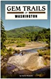 img - for By Garret Romaine Gem Trails of Washington book / textbook / text book