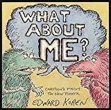 What About Me? (0679726365) by Koren, Edward