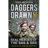 Daggers Drawn: Real Heroes of the SAS & SBSby Mike Morgan