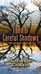 Land of Careful Shadows (A Jimmy Vega...