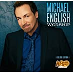 Michael English - Worship Deluxe Edition CD