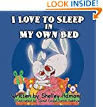 I Love to Sleep in My Own Bed (Bedtim...