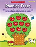Phonics Trees: 50+ Practice Pages That Help Kids Master Key Phonics Skills and Become Better Readers, Writers, And Spellers
