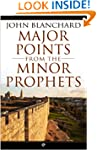 Major Points from the Minor Prophets:...