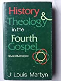 img - for History & theology in the Fourth Gospel book / textbook / text book
