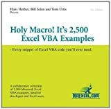 Holy Macro! It's 2,500 Excel VBA Examples: Every Snippet of Excel VBA Code You'll Ever Need (1932802185) by Herber, Hans