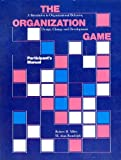 img - for The Organization game: A simulation in organizational behavior, design, change, and development : [participant's manual] book / textbook / text book