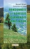 randonnées et adresse gourmandes en Forêt-Noire, tome 2