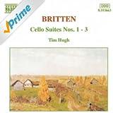 Britten: Cello Suites Nos. 1-3