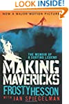 Making Mavericks: The Memoir of a Sur...