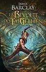 Les Elfes, tome 2 : La révolte des Taigethens par James Barclay