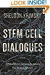 Stem Cell Dialogues: A Philosophical...