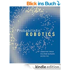 Probabilistic Robotics (Intelligent Robotics and Autonomous Agents series) (English Edition)