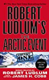 James H. Cobb Robert Ludlum's the Arctic Event (Convert-One)