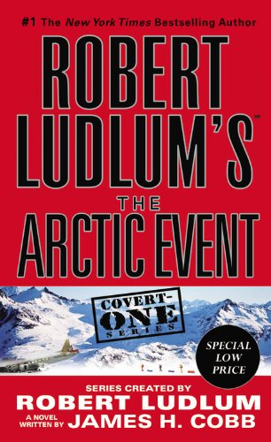 Robert Ludlum's (TM) The Arctic Event (Covert-One series) (Canada Artic compare prices)