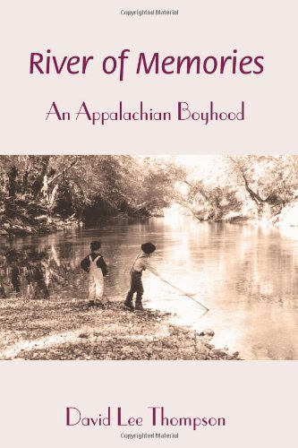 Image of River of Memories: An Appalachian Boyhood