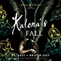 Kalona's Fall: House of Night Novellas, Book 4 Audiobook by P. C. Cast, Kristin Cast Narrated by Caitlin Davies