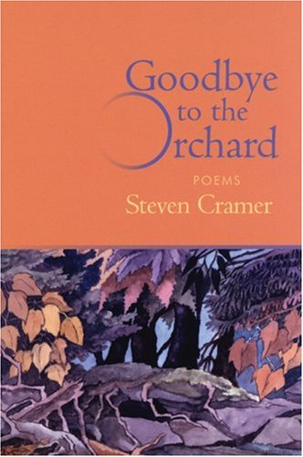 Image for Goodbye to the Orchard: Poems