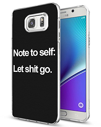 Awaye Samsung Case Note 5 Protective Case Snap on Bumper Note to Self Let Shit Go