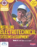 A NVQ/SVQ Diploma Installing Electrotechnical Systems and Equipment Candidate Handbook: Level 3 (Electrical Installations NVQ 2010)