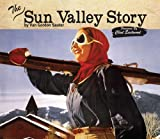 img - for The Sun Valley Story book / textbook / text book