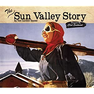 The Sun Valley Story e-book
