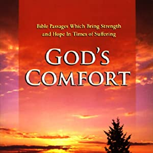 God's Comfort: Bible Passages Which Bring Strength and Hope in Times of Suffering | [Simon & Schuster Audio]