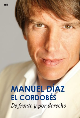 De Frente Y Por Derecho (Memorias Y Biografias)