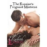 The Russian's Pregnant Mistress ~ Elizabeth Lennox