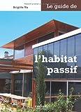 echange, troc Brigitte Vu - Le guide de l'habitat passif
