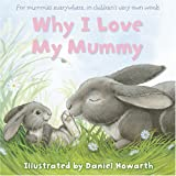 Why I Love My Mummy (Gift Book)