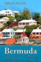 Visitor's Guide to Bermuda - 4th Edition