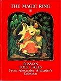 Magic Ring: Russian Folktales