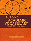 Building Academic Vocabulary: Teacher's Manual (Professional Development)