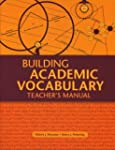 Building Academic Vocabulary: Teacher...