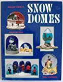 img - for Collector's Guide to Snow Domes: Identification&Values book / textbook / text book