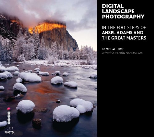 Digital Landscape Photography: In the Footsteps 