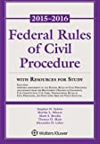 Federal Rule Civil Procedure 2015-2016 Statutory Supplement with Resources for Study