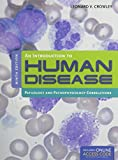 img - for An Introduction to Human Disease: Pathology and Pathophysiology Correlations book / textbook / text book